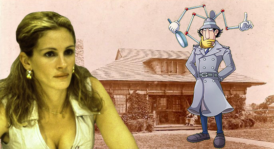 Julia Roberts as Erin Brockovich, Inspector Gadget and the Laffalot property at 11 Ochert Lane